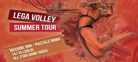 Lega Volley Summer Tour: venerdì la presentazione del 1° All Star Game Haier